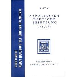 Neues Handbuch Kanalinseln Deutsche Besetzung 1940/45