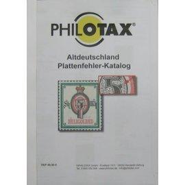 Philotax Altdeutschland Plattenfehler-Katalog