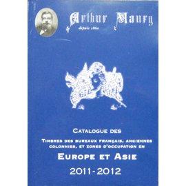 Maury Catalogue des cotations des Timbres des bureaux français, anciennes colonies, et zones d'occupation en Europa et Asie 2011-2012