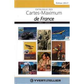 Yvert & Tellier Catalogue des Cartes-Maximum de France 1901-2016 Edition 2017