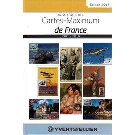 Yvert & Tellier Catalogue des Cartes-Maximum de France 1901-2016 Edition 2017