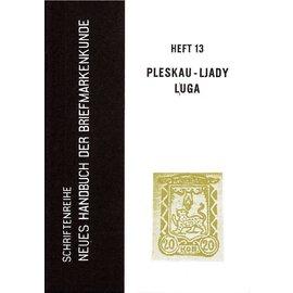 Neues Handbuch Die Briefmarken von Pleskau - Ljady - Luga