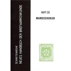 Neues Handbuch Mandchukuo 1932-1944