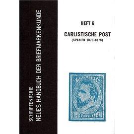 Neues Handbuch Spanje Carlistische Post 1873-1876
