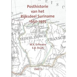 Po & Po Posthistorie van het Rijksdeel Suriname 1650-1975 Deel 2