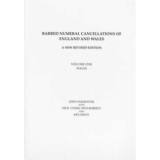Parmenter Barred Numeral Cancellations Volume One Wales