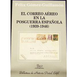 Edifil El Correo Aereo en la Posguerra Espanola (1939-1946)