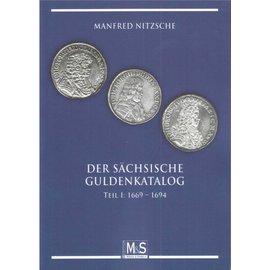 M&S Edition Der Sächsische Guldenkatalog Teil I: 1669-1694