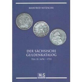 M&S Edition Der Sächsische Guldenkatalog Teil II: 1694-1733
