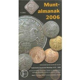 NVMH Muntalmanak Provinciale Muntslag Band 1 2006