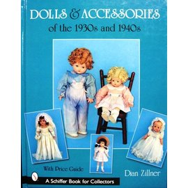 Schiffer Dolls & Accessories of the 1930s and 1940s