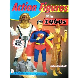 Schiffer Action Figures of the 1960s