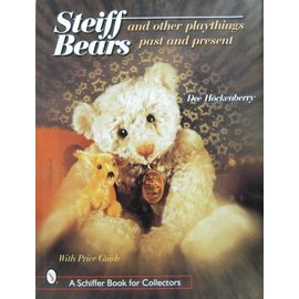 Schiffer Steiff Bears and other Playthings Past and Present