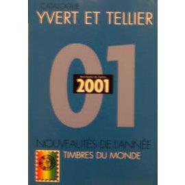 Yvert & Tellier Nouveautés de l'année 2001