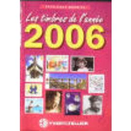 Yvert & Tellier Les timbres de l'année 2006