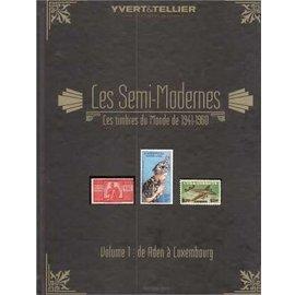 Yvert & Tellier Les Semi-Modernes 1941-1960 volume 1 Aden à Luxembourg