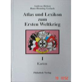 Philathek Atlas & Lexikon 1e Wereldoorlog Volume 1