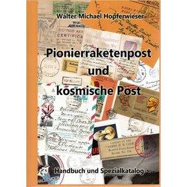 ANK Pionierraketenpost und kosmische Post