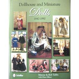Schiffer Dollhouse and Miniature Dolls 1840-1990