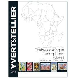 Yvert & Tellier Timbres d'Afrique francophone Volume 1