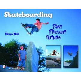 Schiffer Skateboarding - Past Present Future