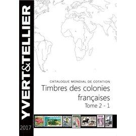 Yvert & Tellier Timbres des Colonies Françaises Tome 2 - 1