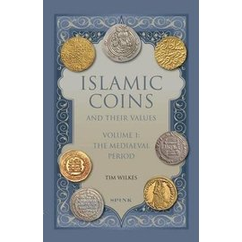 Spink Islamic Coins and their Values Volume 1: The Mediaeval Period