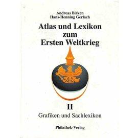 Philathek Atlas und Lexikon zum Ersten Weltkrieg Band 2 Grafiken und Sachlexikon