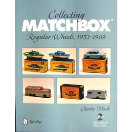 Schiffer Collecting Matchbox Toys: Regular Wheel Years, 1953-1969