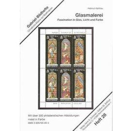 Schönen Glasmalerei - Faszination in Glas, Licht und Farbe