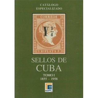 Edifil Catálogo Especializado de Sellos de Cuba 2012 Tomo I 1855-1958