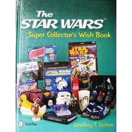 Schiffer The Star Wars Super Collector's Wish Book