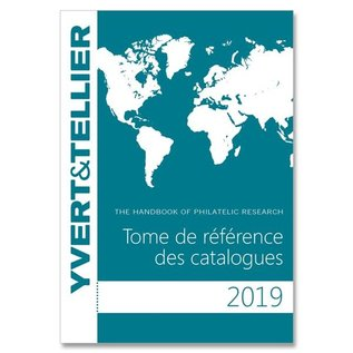 Yvert & Tellier Tome de reference des catalogues 2019