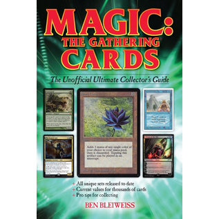 Krause Magic: The Gathering Cards - The Unofficial Ultimate Collector's Guide