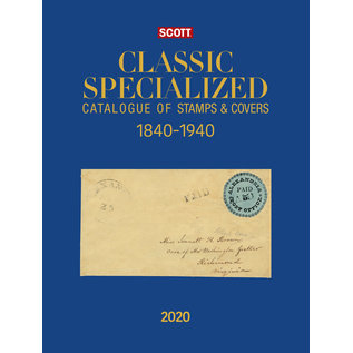 Scott 2020 Classic Specialized Catalogue of Stamps & Covers 1840-1940