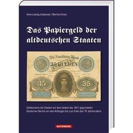 Battenberg Das Papiergeld der altdeutschen Staaten