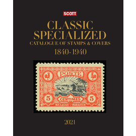 Scott 2021 Classic Specialized Catalogue of Stamps & Covers 1840-1940