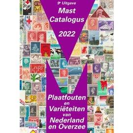 Mast catalogus 2022 Plaatfouten en Variëteiten van Nederland en Overzee