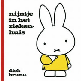 Mercis Nijntje boekje: nijntje in het ziekenhuis - Dick Bruna