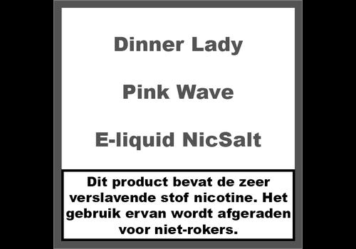 Dinner Lady Pink Wave