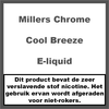 Millers Chrome Line Cool Breeze