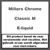 Millers Chrome Line Classic M