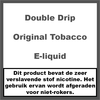 Double Drip Original Tobacco