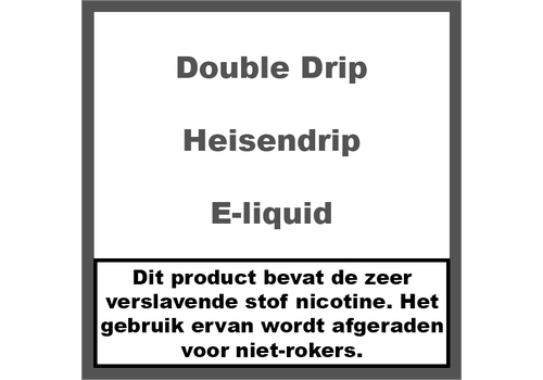 Double Drip Heisendrip