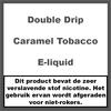 Double Drip Caramel Tobacco