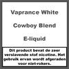 Vaprance White Label Cowboy Blend