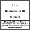 Lips Re-Animator III e-liquid