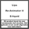 Lips Re-Animator II e-liquid