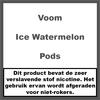 Voom Ice Watermelon Pods
