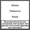 Voom Tobacco Pods
